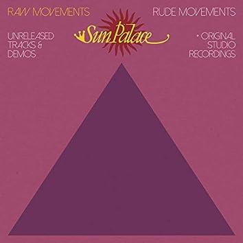 Raw Movements   Rude Movements