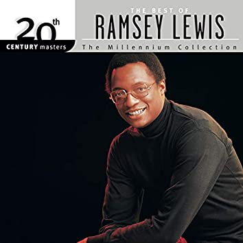 20th Century Masters - The Millennium Collection: The Best Of Ramsey Lewis