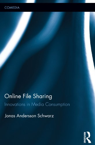 Online File Sharing: Innovations in Media Consumption (Comedia) (English Edition)