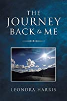 The Journey Back to Me