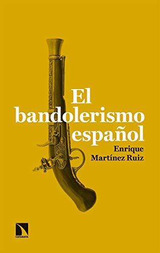 El bandolerismo español (Mayor nº 801)