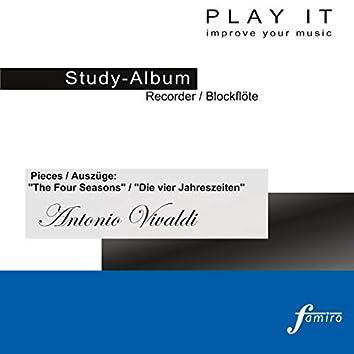 """Play It - Study Album - Recorder / Blockflöte; Antonio Vivaldi: Pieces / Auszüge """"The Four Seasons"""" / """"Die vier Jahreszeiten"""" (Harpsichord Accompaniment / Cembolobegleitung - Concert Pitch / Kammerton a' = 440 Hz)"""