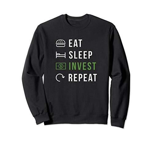 Eat Sleep Invest Repeat Aktien und Kryptowährung Trader Sweatshirt