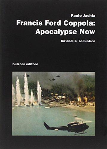Francis Ford Coppola. Apocalypse now. Un'analisi semiotica