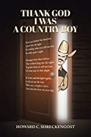 Thank God I Was A Country Boy