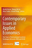 Contemporary Issues in Applied Economics: Ten Years of International Academic Exchanges Between JAAE and KAAE
