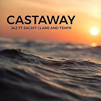 Castaway (feat. Sachit Clare & Tshfn)