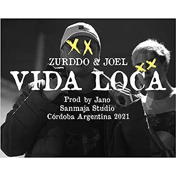 "Villa Paez Represent ""Vida Loca"" (feat. Zurddo)"