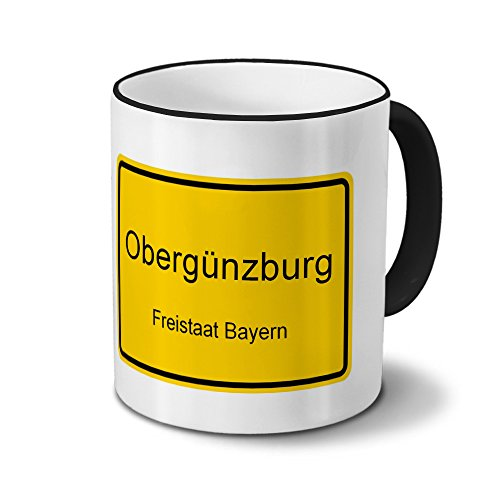 Städtetasse Obergünzburg - Design Ortsschild - Stadt-Tasse, Kaffeebecher, City-Mug, Becher, Kaffeetasse - Farbe Schwarz