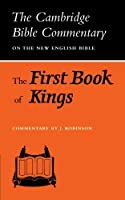 The First Book of Kings (Cambridge Bible Commentaries on the Old Testament)