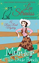 Murder at the Dude Ranch: a 1950s cozy historical mystery