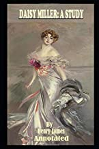 Daisy Miller By Henry James The New Annotated Edition