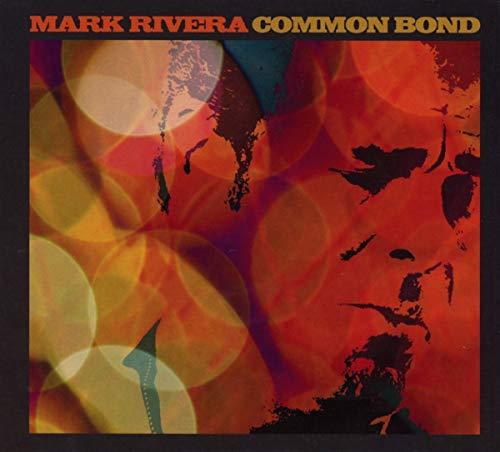 Mark Rivera - Common Bond