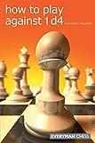 How To Play Against 1 D4-Palliser, Richard
