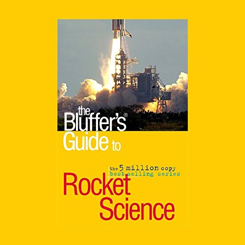 The Bluffer's Guide® to Rocket Science cover art