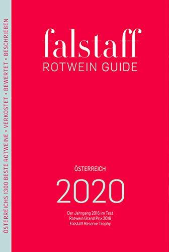 Falstaff Rotwein Guide 2020: Der Jahrgang 2017 im Test