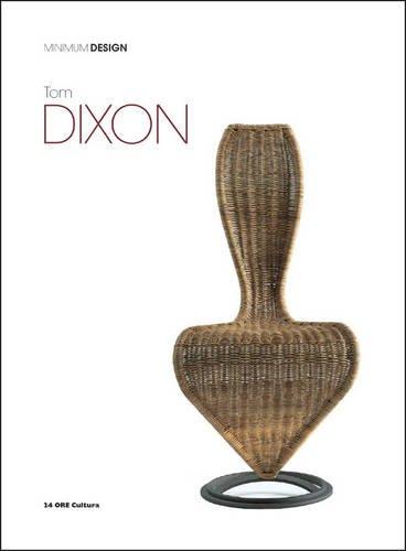 Tom Dixon: Minimum Design