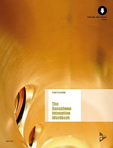 The Saxophone Intonation Workbook: Saxophon. Lehrbuch mit Online-Audiodatei. (Advance Music)