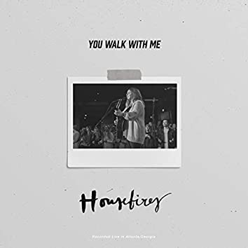 You Walk With Me (Live)