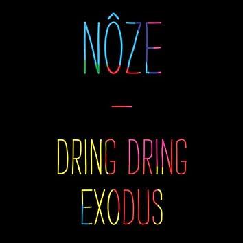 Dring Dring / Exodus