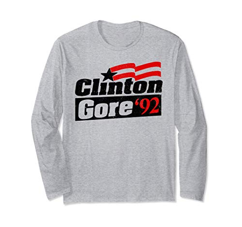 Clinton Gore '92 Gift Shirt Vintage Bill Clinton President Long Sleeve T-Shirt