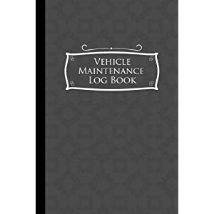 """Vehicle Maintenance Log Book: Repairs And Maintenance Record Book for Cars, Trucks, Motorcycles and Other Vehicles with Parts List and Mileage Log, ... x 9"""" (Vehicle Maintenance Logs) (Volume 52)"""