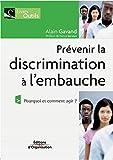 Prévenir la discrimination à l'embauche - Pourquoi et comment agir ?
