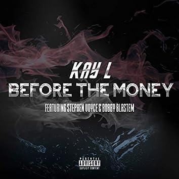 Before The Money (feat. Stephen Voyce, Bobby Blastem)