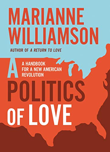 Image of A Politics of Love: A Handbook for a New American Revolution