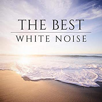 The Best White Noise