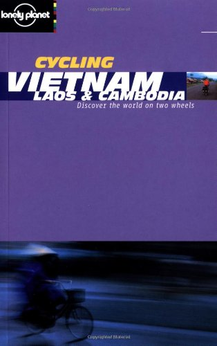 Cycling Vietnam, Laos & Cambodia