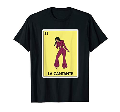 La Cantante Lottery Gift - Mexican Lottery T-Shirt
