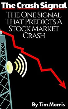 The Crash Signal  The One Signal That Predicts a Stock Market Crash