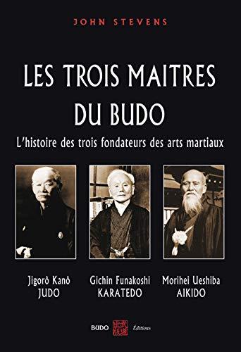 Les trois maîtres du budo