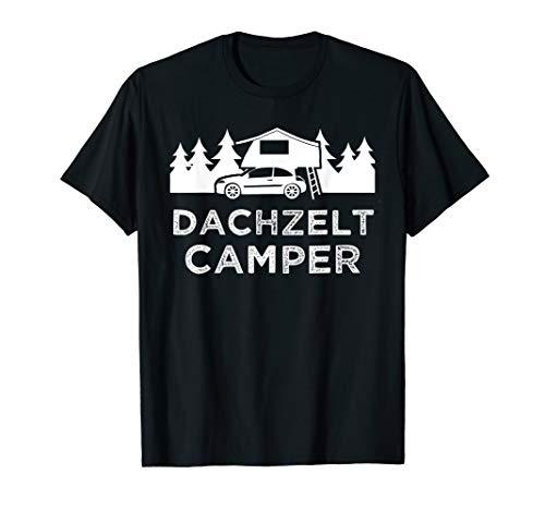 Dachzelt Autodachzelt Dachbox Camping Fan Geschenk T-Shirt