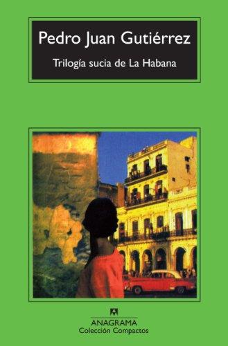 Trilogía sucia de La Habana (Compactos nº 587) (Spanish Edition)