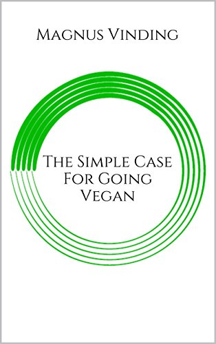 The Simple Case for Going Vegan