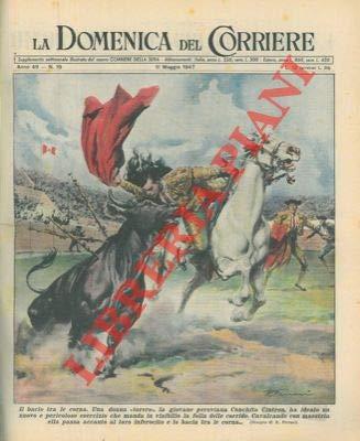 """Donna """"torero"""" (Conchita Cintron), cavalcando con maestria passa accanto al toro inferocito e lo bacia tra le corna."""