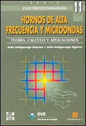 Hornos de alta frecuencia y microondas