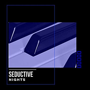 # Seductive Nights