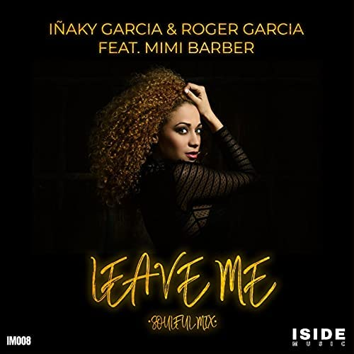 Inaky Garcia & Roger Garcia feat. Mimi Barber