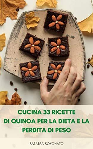 Come Cucinare E Mangiare Quinoa : Cucina 33 Ricette Di...