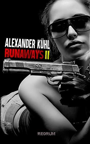 Runaways 2: Hard Boiled