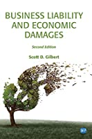 Business Liability and Economic Damages, 2nd Edition Front Cover
