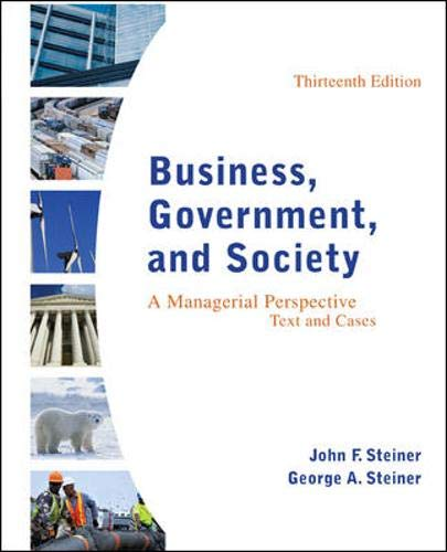 Compare Textbook Prices for Business, Government, and Society: A Managerial Perspective, Text and Cases 13th Edition ISBN 9780078112676 by Steiner, John F.,Steiner Emeritus, George A.