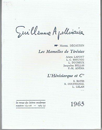 Guillaume Apollinaire, tome 4. Autour des Mamelles de Tirésias