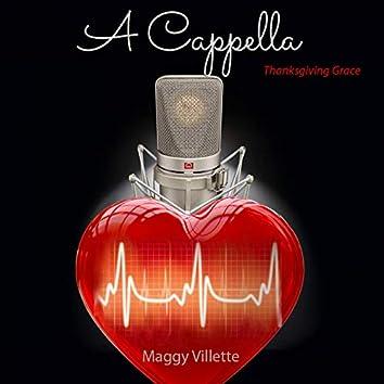 A cappella: Thanksgiving Grace (A capella Version)