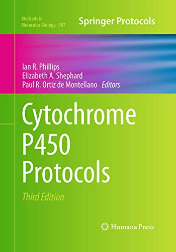 Cytochrome P450 Protocols (Methods in Molecular Biology, Band 987)