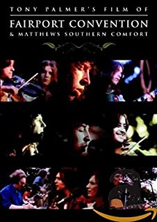 Fairport Convention And Matthews Southern Comfort [DVD] [2010] by Tony Palmer