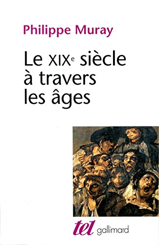 Le XIXe siècle à travers les âges